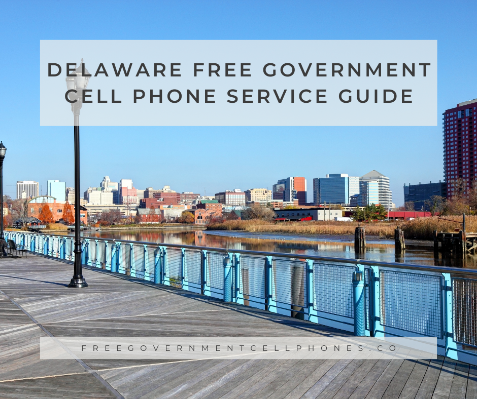 Delaware Free Government Cell Phone Service Guide