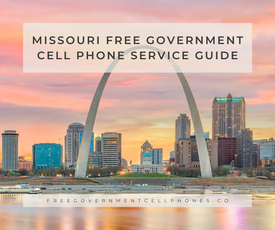 Missouri Free Government Cell Phone Service Guide