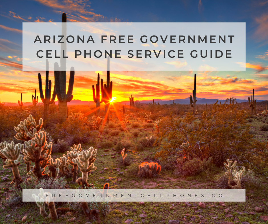 arizona free government cell phone service guide