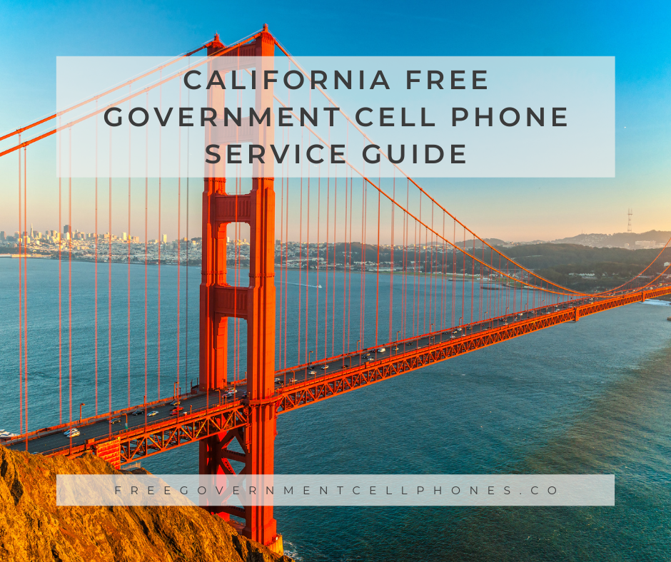 california free government cell phone service guide