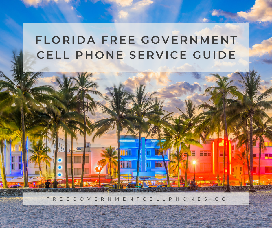 florida free government cell phone service guide