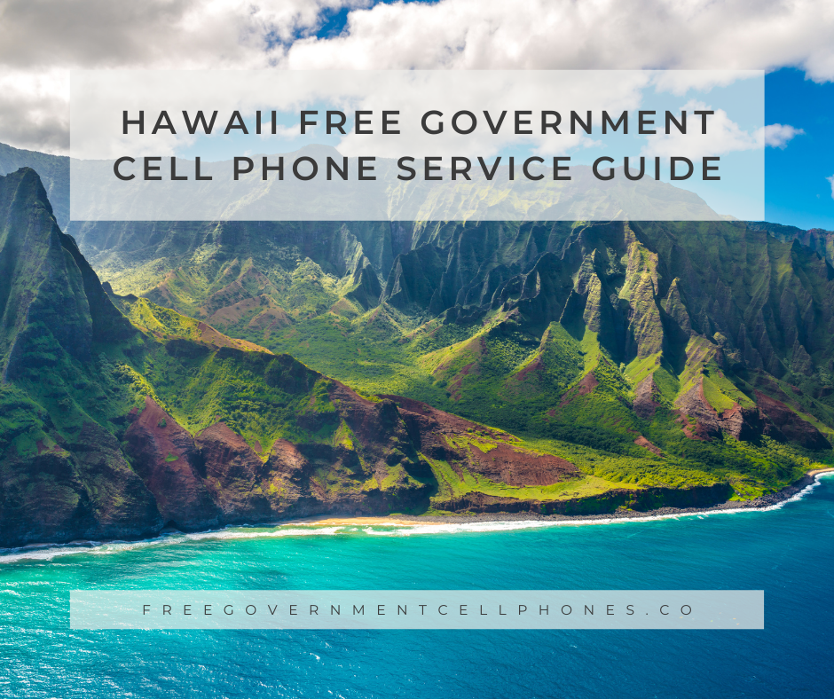 hawaii free government cell phone service