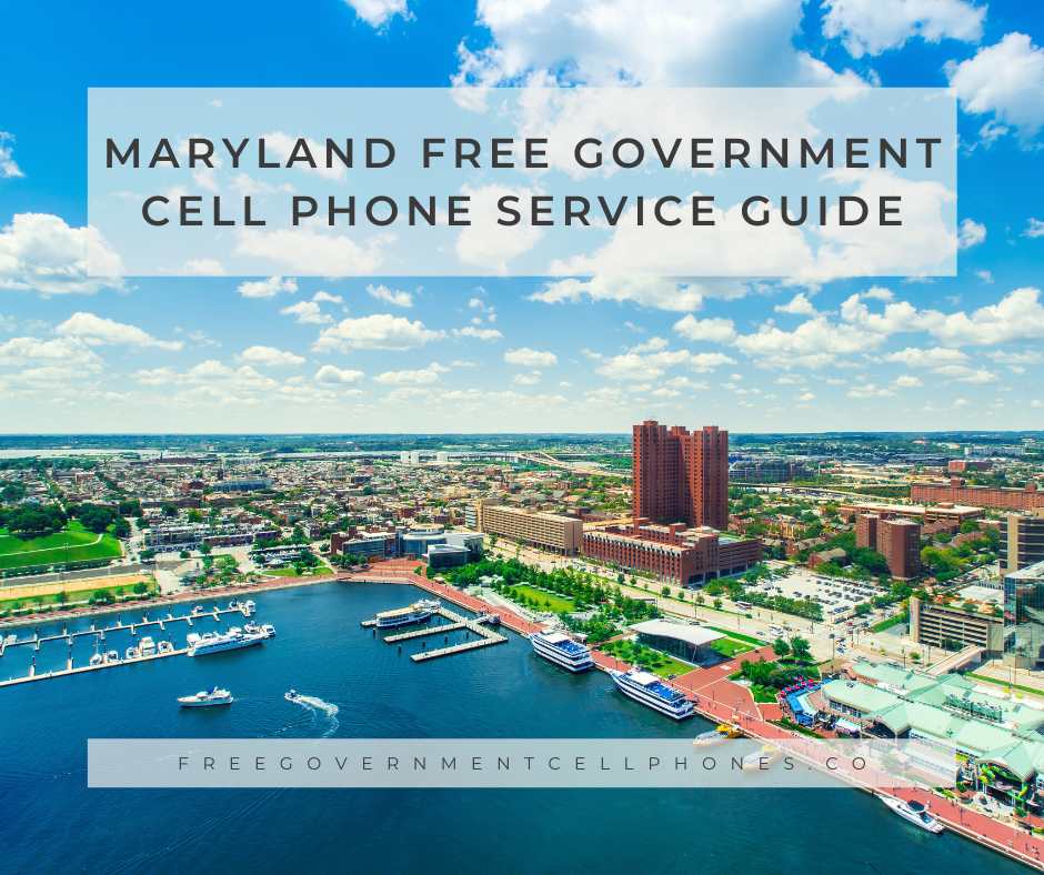 maryland free government cell phone service guide