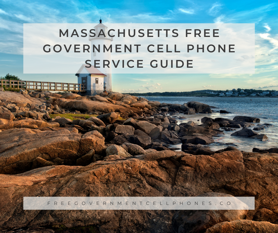 massachusetts free government cell phone service guide