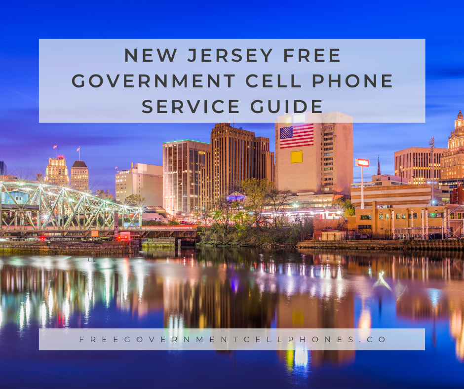 new jersey free government cell phone service guide