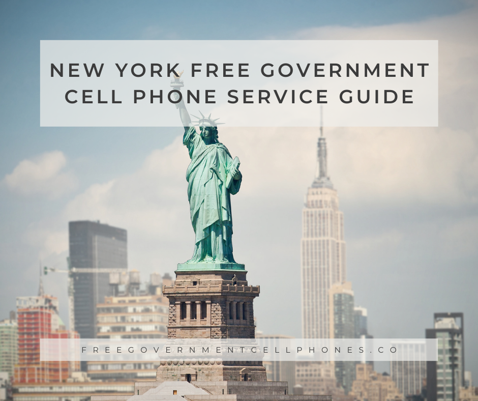 new york free government cell phone service guide