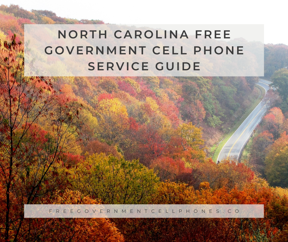 north carolina free government cell phone service guide
