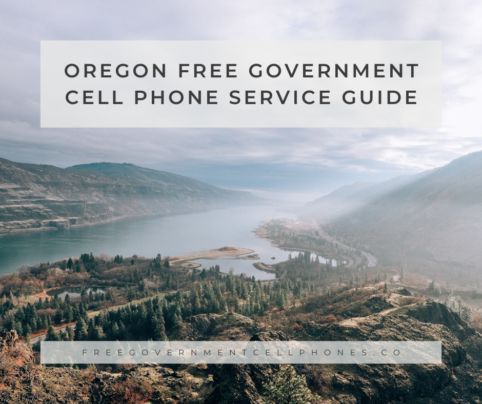oregon Free Government Cell Phone Service Guide