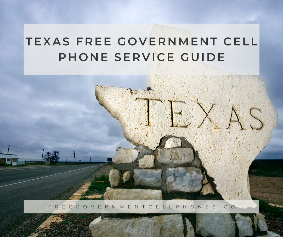 texas Free Government Cell Phone Service Guide