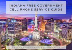 Indiana Free Government Cell Phone Service Guide